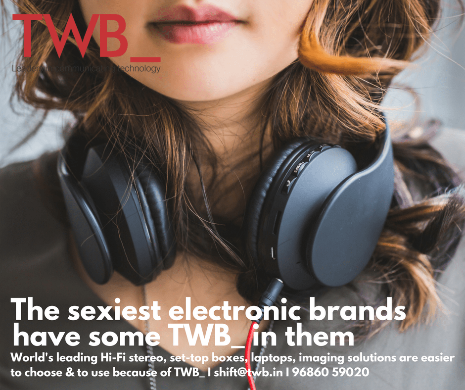 TWB_ increases adoption of leading consumer electronics brands I www.twb.in